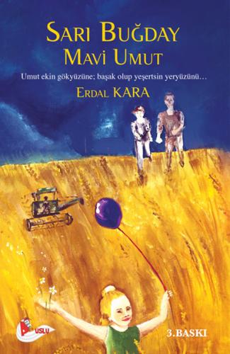 Sarı Buğday Mavi Umut