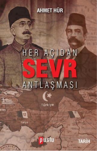 Her Açıdan Sevr Antlaşması %34 indirimli Ahmet Hür
