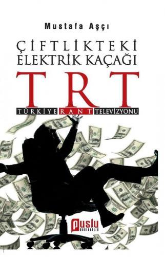 Çiftlikteki Elektrik Kaçağı TRT