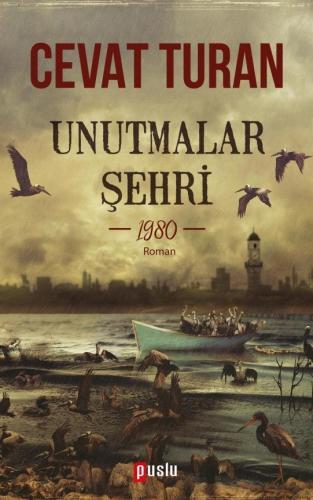 Unutmalar Şehri Cevat Turan