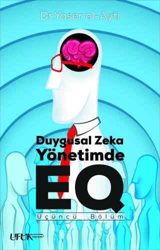 DUYGUSAL ZEKA Yönetimde EQ