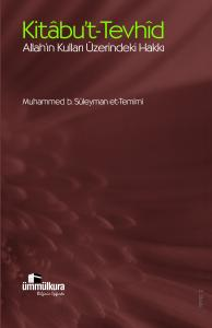 Kitabu't-Tevhid Allah'ın Kulları Üzerindeki Hakkı