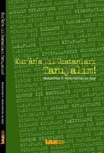 Kur'an'a Dil Uzatanları Tanıyalım