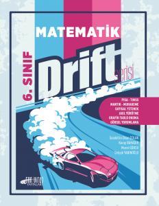 Son Viraj Drift Serisi 6. Sınıf Matematik