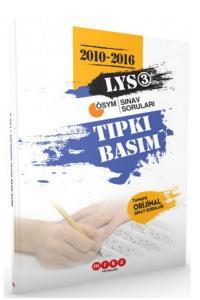 Merkez LYS 3 Tıpkı Basım 2010-2016 Çıkmış Soruları