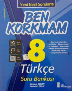 Ata 8. Sınıf Ben Korkmam Türkçe Soru Bankası