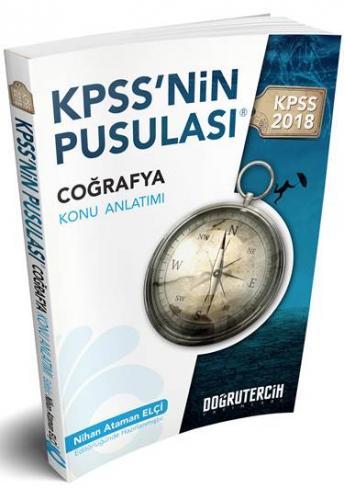 2018 KPSS'nin Pusulası Coğrafya Konu Anlatımı Doğru Tercih Yayınları