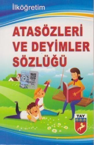 Tay Ata Sözleri ve Deyimler Sözlüğü