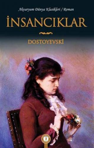 Akvaryum İnsancıklar Dostoyevski
