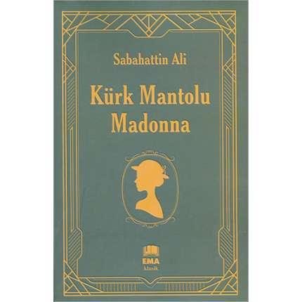 Ema Kürk Mantolu Madonna Sabahattin Ali