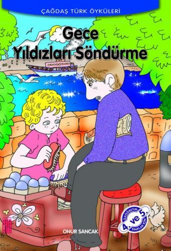 Ata Çağdaş Türk Öyküleri - Gece Yıldızları Söndürme