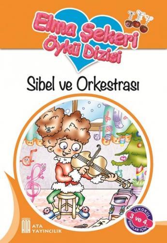 Ata Elma Şekeri Öykü Dizisi - Sibel ve Orkestrası