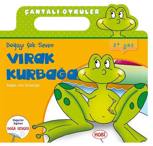 Çantalı Öyküler Dizisi / Vırak Kurbağa