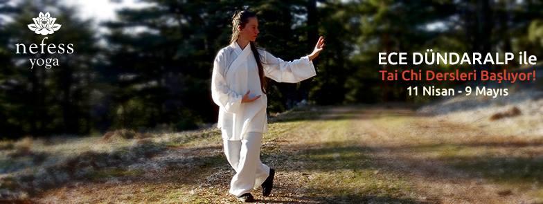 Ece Dündaralp ile T'ai Chi Dersleri Başlıyor!