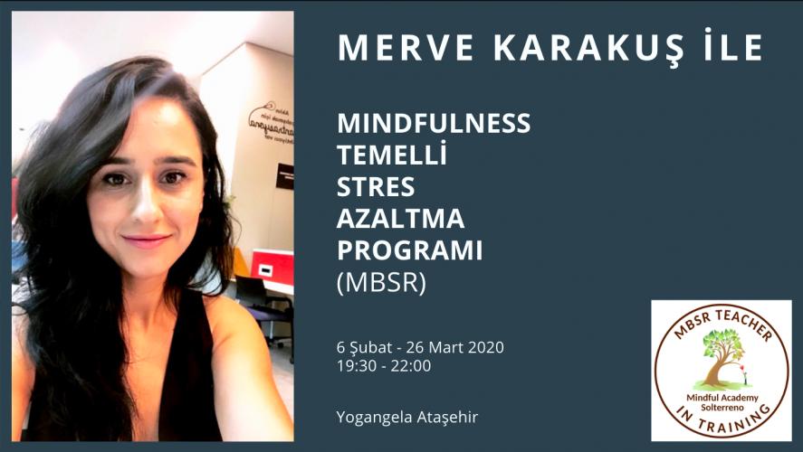 Mindfulness Temelli Stres Azaltma Programı Merve Karakuş
