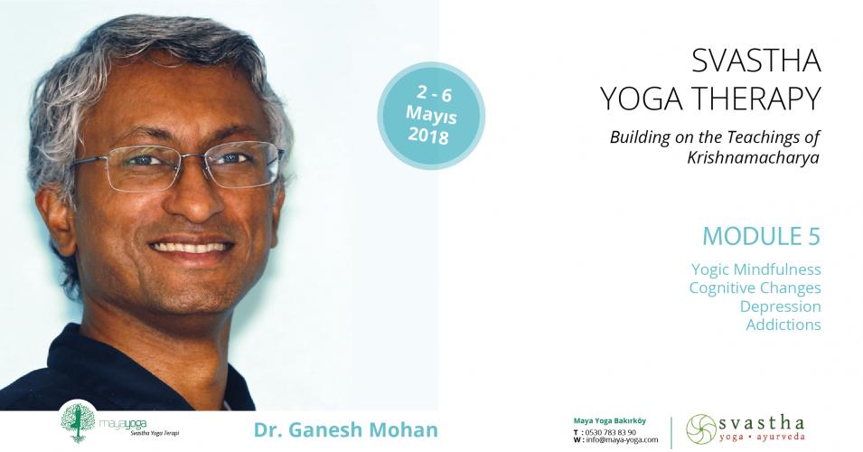 Svastha Yoga Terapi 5. Modül