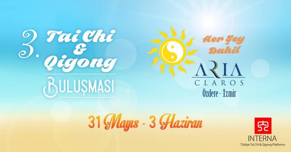 3. Tai Chi & Qigong Buluşması Festivali
