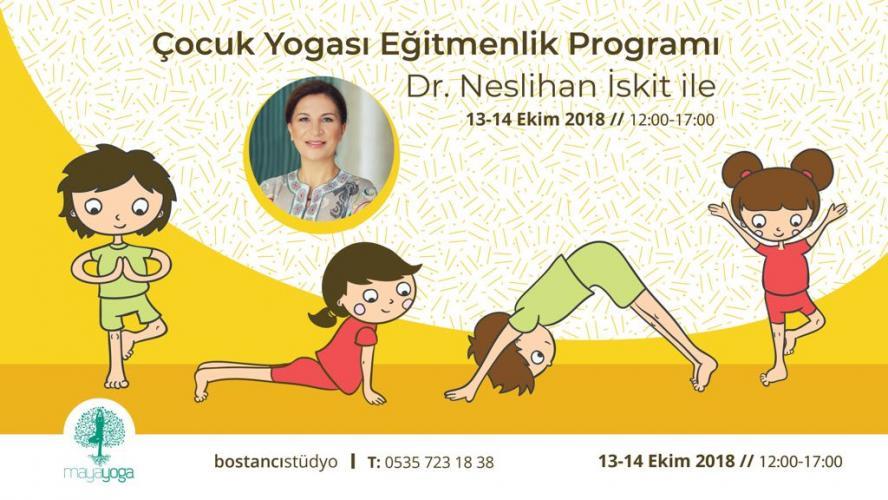 Dr. Neslihan İskit ile Çocuk Yogası Uzmanlık Programı