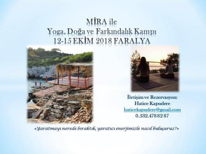 Mira ile Yoga Doğa ve Farkındalık Kampı