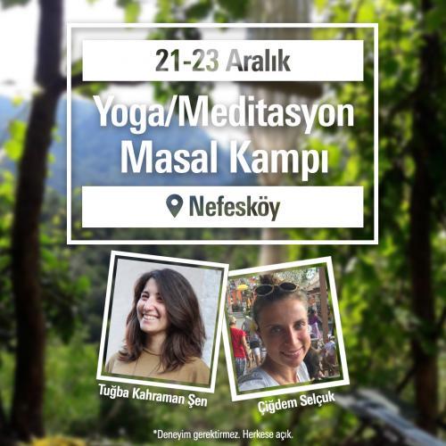 Yoga Meditasyon ve Masal Kampı Nefesköy Tuğba Kahraman Şen
