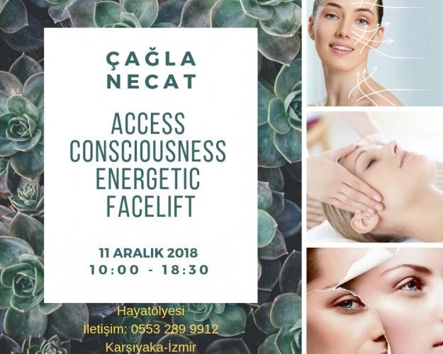 Çağla Necat ile Access Conscıousness Energetıc Facelıft (Enerjetik Yüz Germe ™)