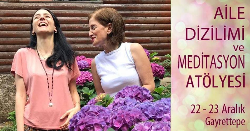 Aile Dizilimi ve Meditasyon