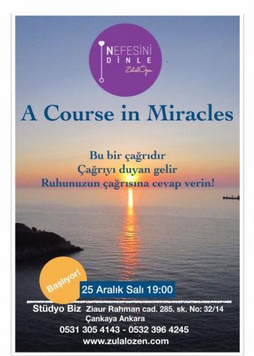 A Course in Miracles - Mucizeler Kursu Başlıyor.