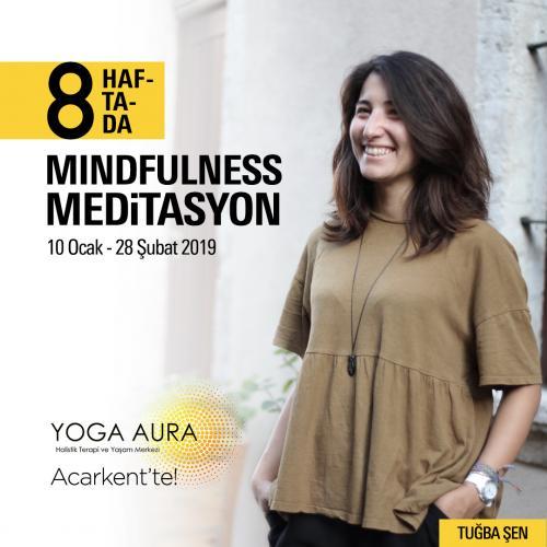 Mindfulness Meditasyon 8 Haftada
