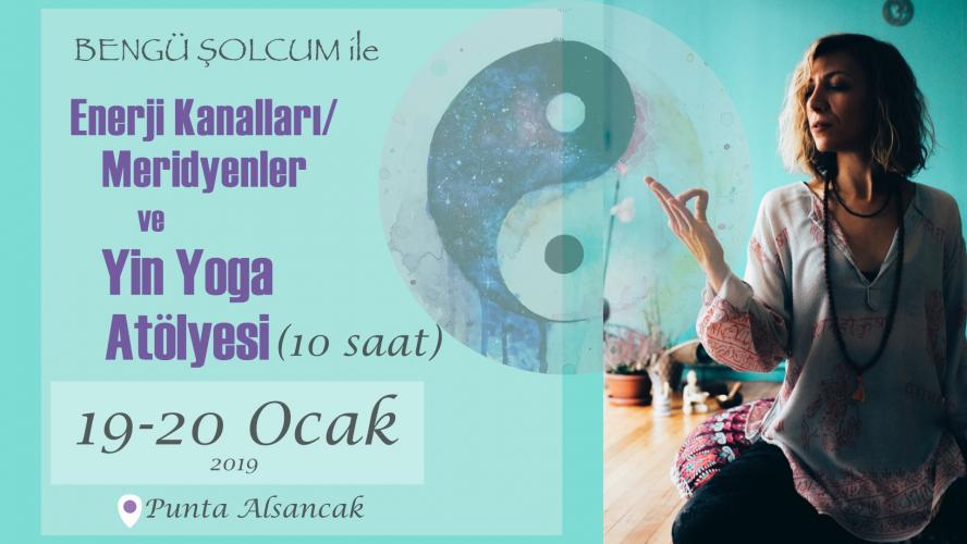 Enerji Kanalları / Meridyenler ve Yin Yoga Atölyesi 10 saat 'İzmir'
