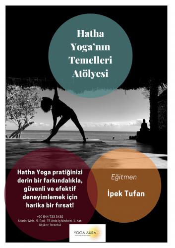 İpek Tufan ile Hatha Yoganın Temelleri