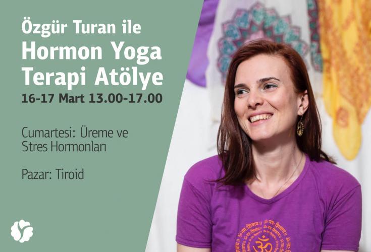 Özgür Turan ile Hormon Yoga Terapi Atölye