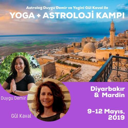 Diyarbakır & Mardin'de Yoga + Astroloji Kampı