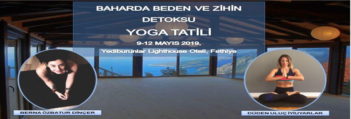 Baharda Beden ve Zihin Detoksu Yoga Tatili