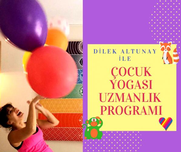 Dilek Altunay ile Çocuk Yogası Uzmanlık Programı-Yeşilyurt