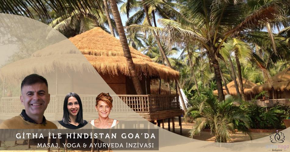 Githa ile Hindistan/Goa'da Masaj, Yoga & Ayurveda İnzivası Başak Karsl
