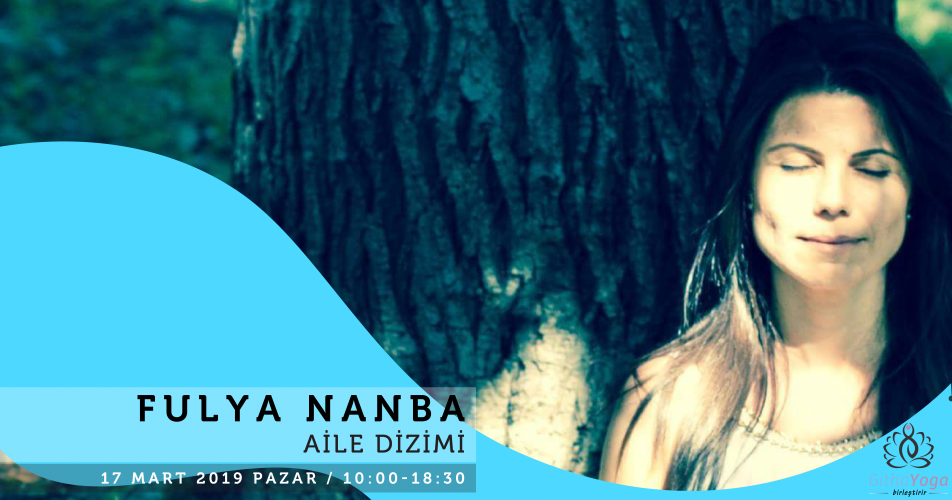 Fulya Nanba ile Aile Dizimi