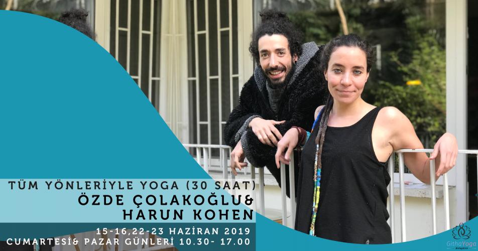 Özde Çolakoğlu & Harun Kohen ile Tüm Yönleriyle Yoga Programı