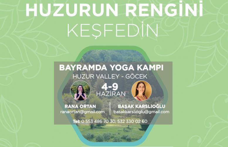 """Rana ve Başak ile """"Bayramda Yoga ve Mindfulness"""" Kampı"""