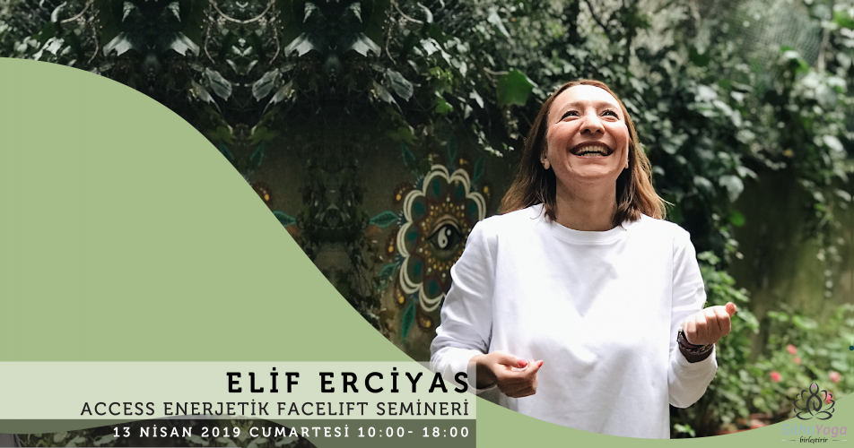 Elif Erciyas ile Access Facelift Semineri