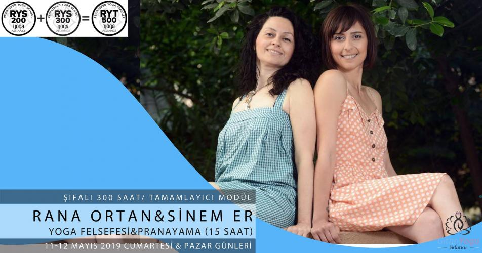 Rana Ortan & Sinem Er ile Yoga Felsefesi & Pranayama (15 Saat)