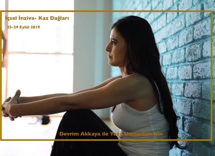 Devrim Akkaya ile Yoga Uzmanları için İçsel İnziva ve Sistemik Ritüeller-Kaz Dağları (35 saat Yoga Alliance Sertifikalı)