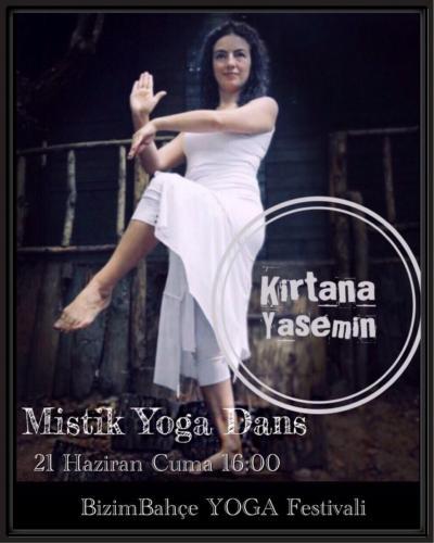 Kirtana Yasemin ile Mistik Yoga Dans