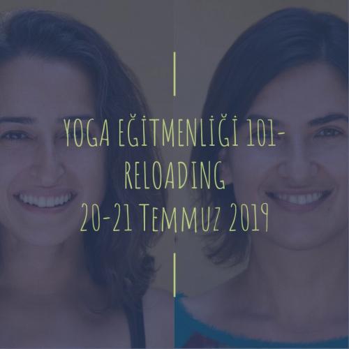 Yoga Eğitmenliği 101- Reloading Ekin Akman