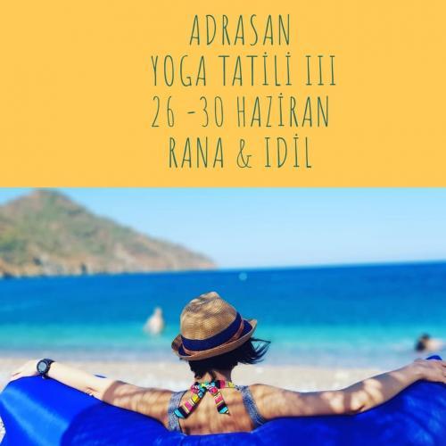 Rana ve İdil ile Adrasan Yoga Tatili Rana Ortan