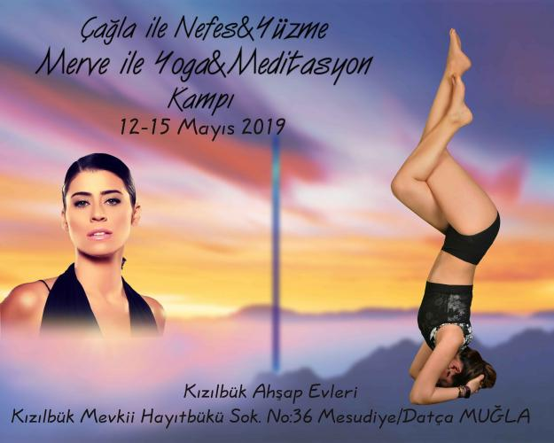 Çağla ile Nefes&Yüzme Merve ile Yoga&Meditasyon kampı