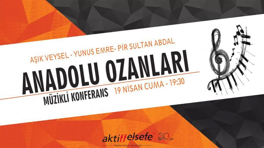 Anadolu Ozanları – Ücretsiz Müzikli Konferans