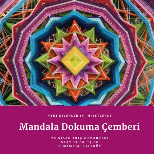Kalbin Şarkısı, Mandala Dokuma Çemberi-Kadıköy