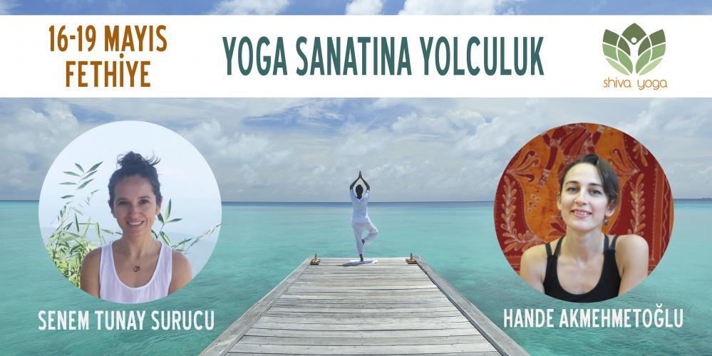 Senem Tunay ve Hande Akmehmetoğlu ile Yoga Sanatına Yolculuk Kampı