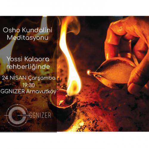 Yossi Kalaora ile Osho Kundalini Meditasyonu