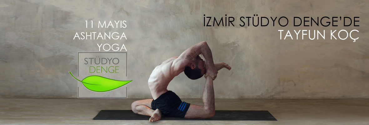 İzmir Stüdyo Denge Ashtanga Workshop